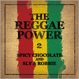 SPICY CHOCOLATE、『THE REGGAE POWER 2』リリース&「渋谷レゲエ祭 ~レゲエ歌謡祭2016~」開催決定