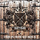 SPYAIR「THIS IS HOW WE ROCK」のギターTAB譜を掲載!