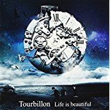 Tourbillon「Life is beautiful」のギターTAB譜を掲載!