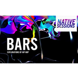 「NATIVE SESSIONS BARS: EXPLORATION OF HIP HOP」のライブ配信決定!(5月19日(土) 18:00~より)