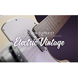 Native Instruments、「SESSION GUITARIST:ELECTRIC VINTAGE」をリリース!